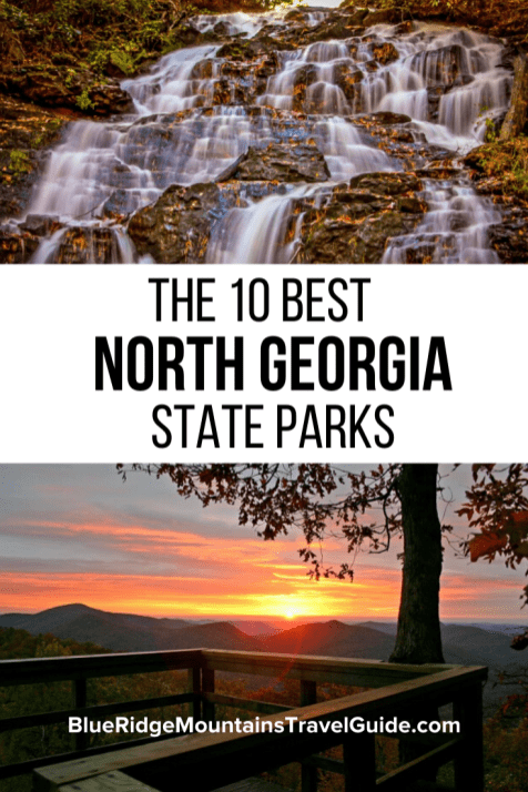 The 10 Best North Georgia State Parks, including an overview of the top activities and attractions as well as the available accommodations in each. | north georgia mountains | north georgia cabin rentals | cabins in georgia | georgia cabin rentals | north ga cabin rentals | cabins in north georgia | north georgia hiking trails | hiking trails north georgia | hiking in north georgia | north ga hikes | north georgia trails | waterfalls in north georgia | Blue Ridge Mountains Georgia