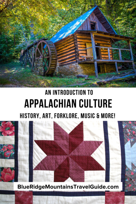 An intro to Appalachian Culture includes Appalachian History, Appalachian People, Poverty in Appalachia and more! | appalachian region | appalachian folklore | appalachian food | appalachian music | appalachian dance | appalachian cuisine | rural appalachia | appalachian poverty | appalachian mountains history
