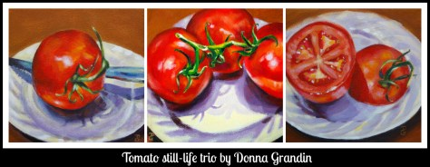 Tomato still-life trio, based on original acrylic paintings by Donna Grandin