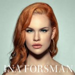 Self-Titled Ina Forsman Presents her Blues