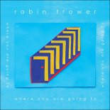 Robin Trower Knows Where You Are Going To
