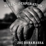 Joe Bonamassa inspired to explore Blues of Desperation