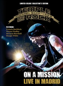 """MICHAEL SCHENKER'S TEMPLE OF ROCK~ """"ON A MISSION: LIVE IN MADRID"""""""