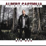 Albert Castiglia Big Dog Has The Blues