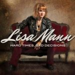 Hard Times, Bad Decisions Sings Lisa Mann