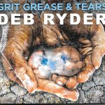 Blues Full of Grit Grease & Tears with Deb Ryder