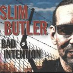 Slim Butler Blues Has No Bad Intention