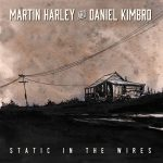 Martin Harley and Daniel Kimbro - Static In The Wire UK Tour
