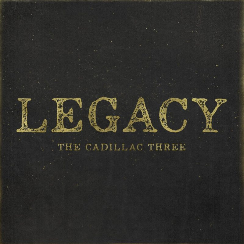 Creating a Legacy with The Cadillac Three New Album