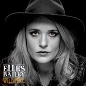 Elles Bailey Scorching New Album Wildfire