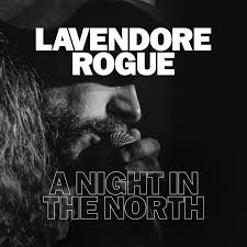 La Vendore Rogue Live Album A Night In The North