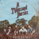 Bridges building A Thousand Horses Southern Rock on New Album