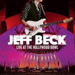 Jeff Beck Live At The Hollywood Bowl Out October 2017