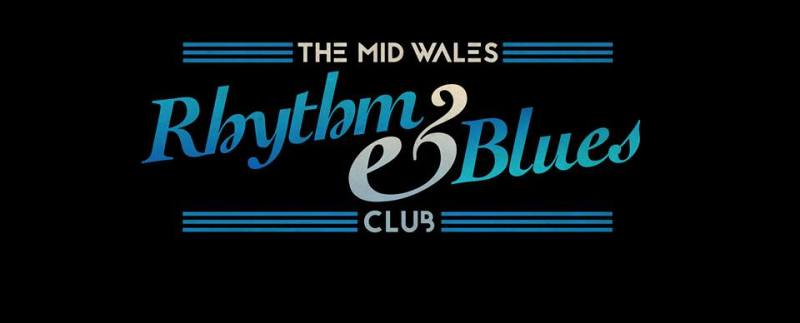 The Mid Wales Rhythm and Blues Club Diary Dates