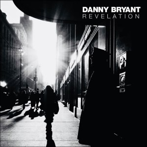 Danny Bryant Announcing New Album Revelation Combined With Exciting Tour Dates