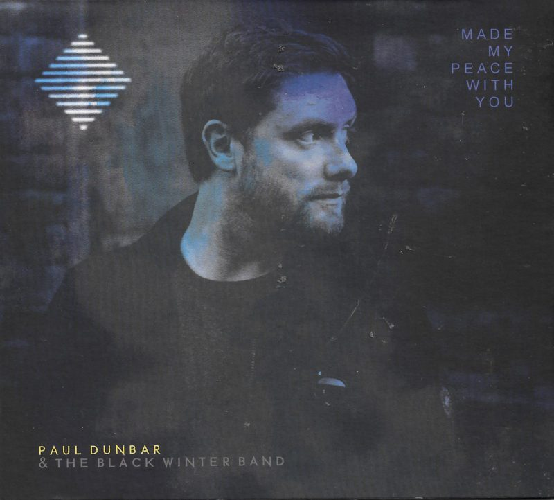 Made My Peace With You New Album from Paul Dunbar