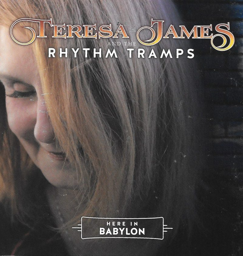 Teresa James finds her soul Here In Babylon