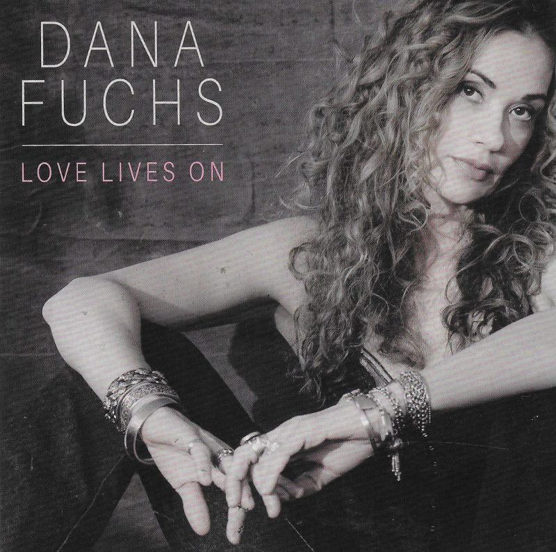 Love Lives On in Dana Fuchs helped by Diamond Guitarist
