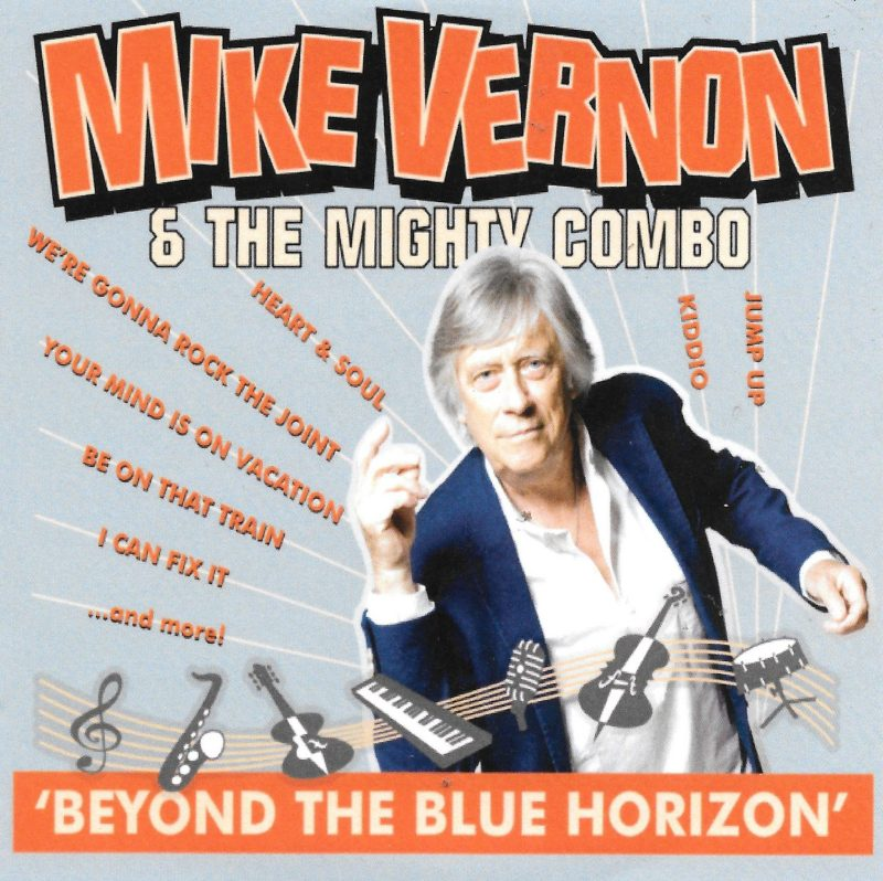Mike Vernon Mighty Combo venture Beyond The Blue Horizon