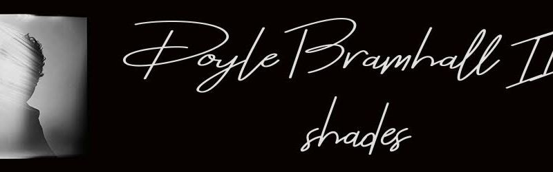 New Song Love and Pain from Doyle Bramhall II