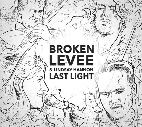Broken Levee and Lindsay Hannon illuminate on Last Light