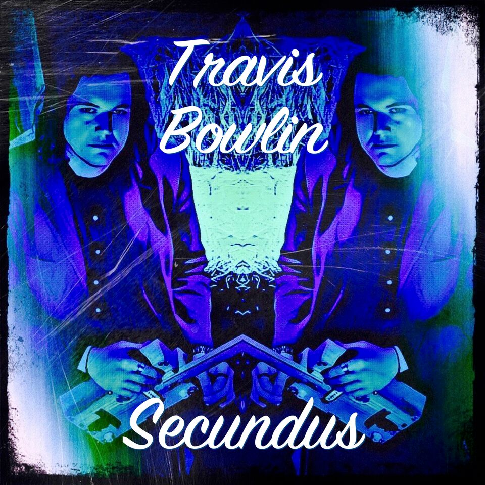 Travis Bowlin on New Album puts Secundus first
