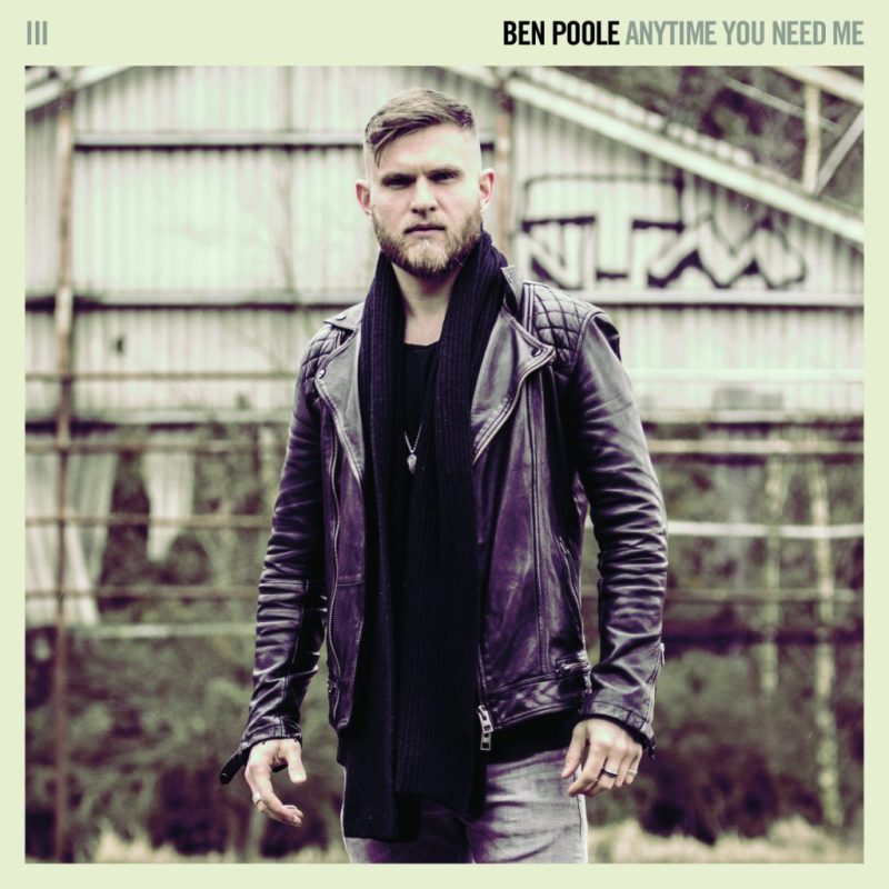 Ben Poole Touring UK Sings out  Anytime You Need Me
