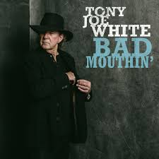 Bad Mouthin Tony Joe White bows out on a high