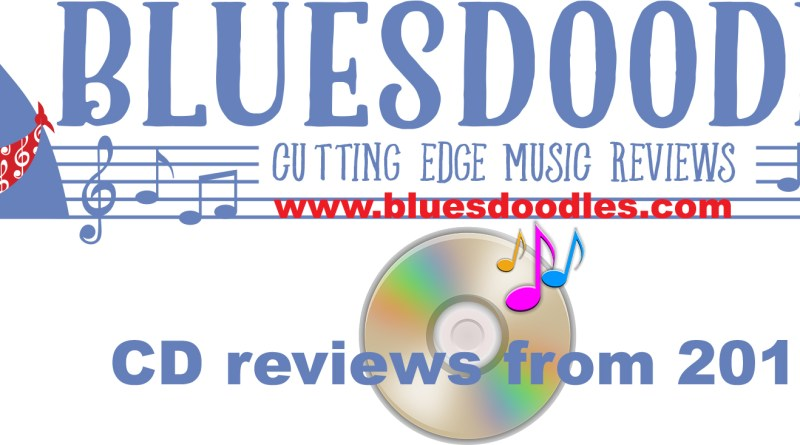 Bluesdoodles 2018 CD Reviews