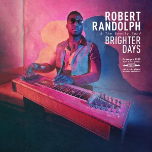 Find Brighter Days with Robert Randolph & Family