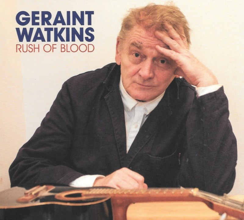 Geraint Watkins Music is a Rush of Blood