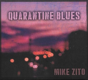 Mike Zito has the Quarantine Blues