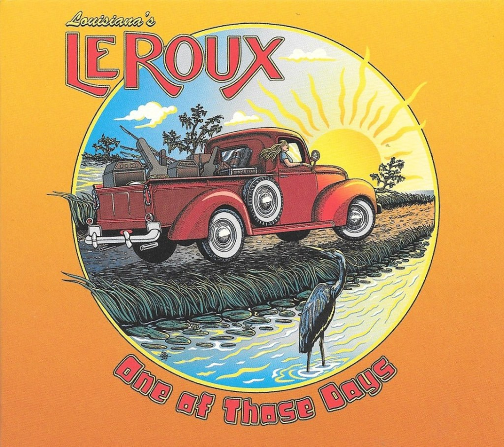 LeRoux are back on One Of Those Days