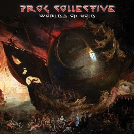 Prog Collective plays with the World On Hold