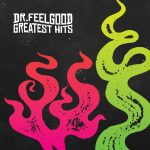 50 Years of Dr Feelgood Celebrated
