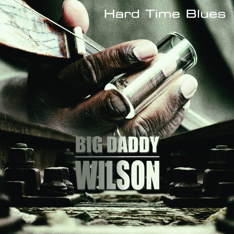 Big Daddy Wilson shares his Hard Time Blues