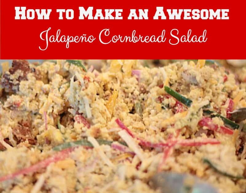 How to Make an Awesome Jalapeño Cornbread Salad that is a crowd~pleaser. This great dish for a Derby party has great flavor, crunch and is so pretty.