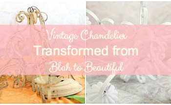 Vintage Chandelier Transformed from Blah to Beautiful