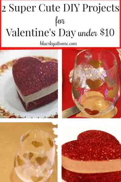 2 Super Cute DIY Projects for Valentine's Day under $10