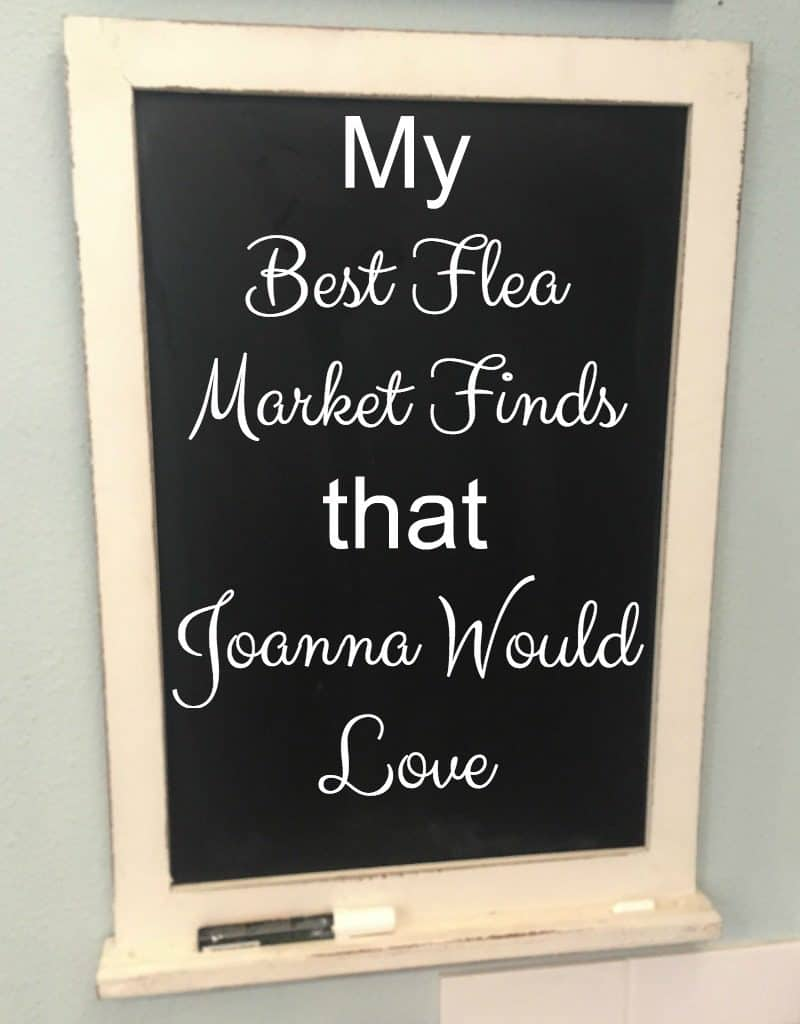 My Best Flea Market Finds that Joanna Would Love. Flea market finds that Fixer Upper says you should have in your home decor.
