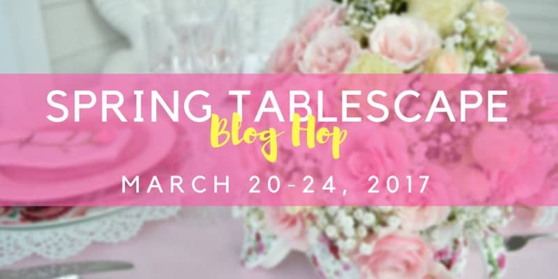 Give Away Announcement, upcoming spring home decor 2017 and spring tablescape blog hops to give you great ideas for your seasonal spring home decor.