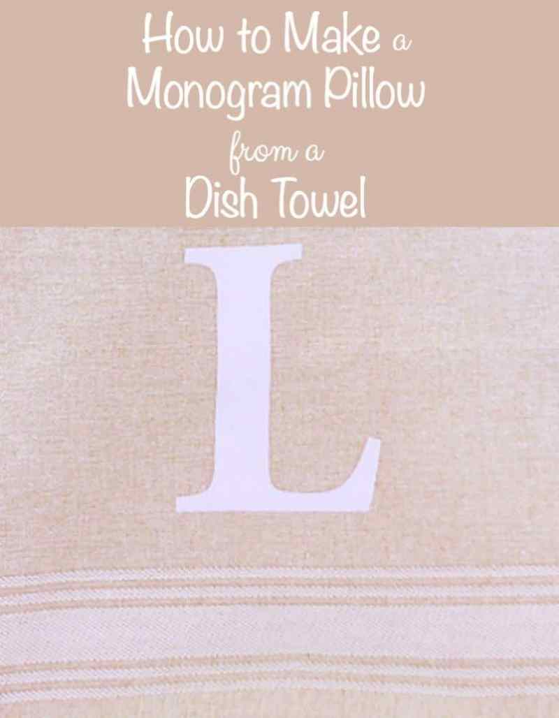 How to Make a Monogram Pillow from a Dish Towel. This simple DIY project will give your home personality and a personal touch on a budget.