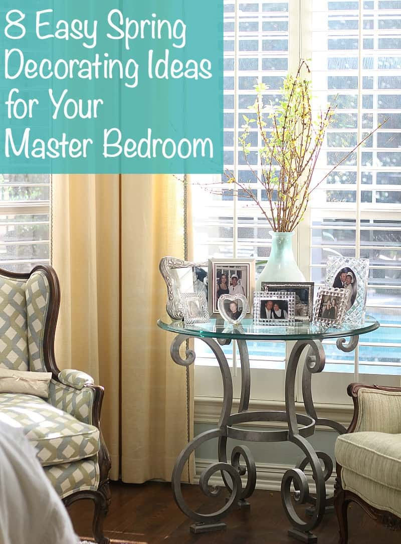8 Easy Spring Decorating Ideas For Your Master Bedroom. I'll show how I gave our master bedroom a lighter look for spring 2017.
