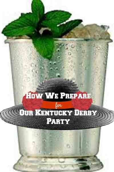 How We Prepare for Our Kentucky Derby Party