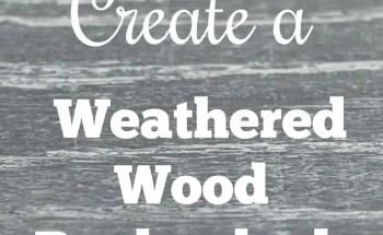 How to Create a Weathered Wood Backsplash