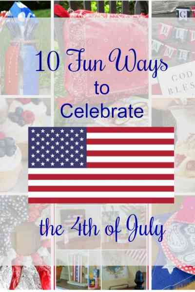 10 Fun Ways to Celebrate the 4th of July