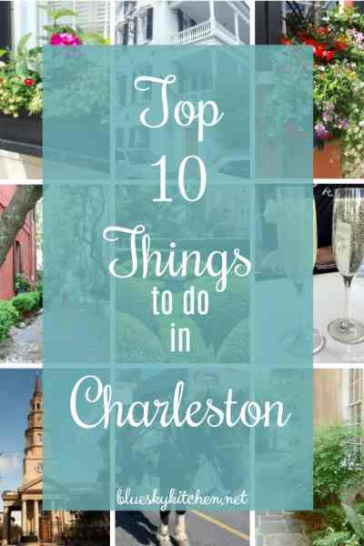 Top 10 Things To Do in Charleston