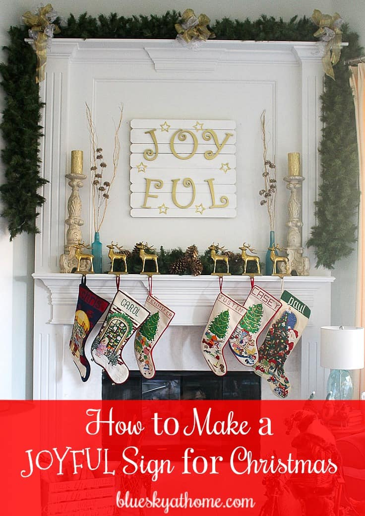 How to Make a JoyFul Sign for Christmas. You can make this sign for your Christmas decor with just a few supplies in a short time. BlueskyatHome.com
