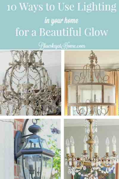 10 Ways to Use Lighting in Your Home for a Beautiful Glow