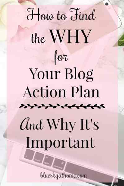 How to Find the WHY for Your Blog Action Plan